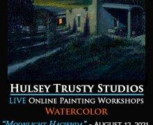 Moonlight Hacienda, Live Watercolor Workshop with John Hulsey