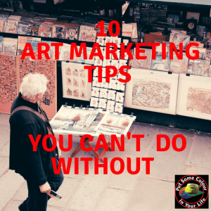 10 Art Marketing Tips
