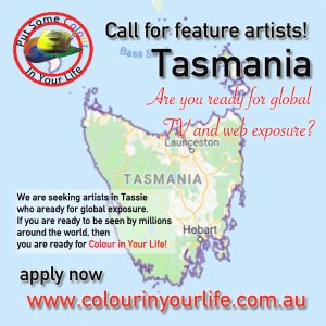 colour in your life call out for Tasmania