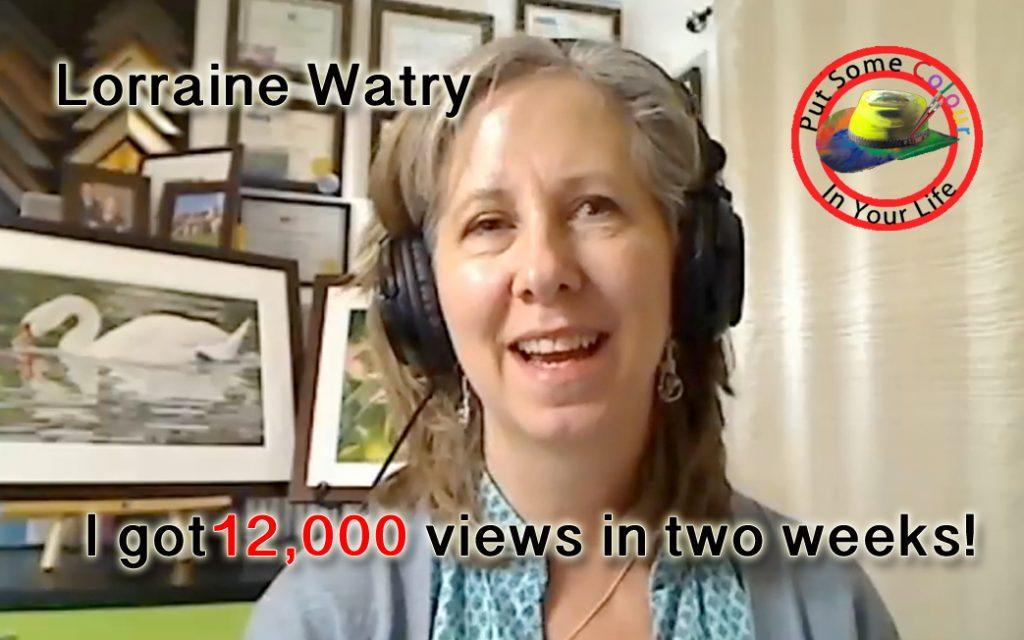 art marketing tip Lorraine Watry testimonial