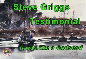 Steve Griggs Testimonial