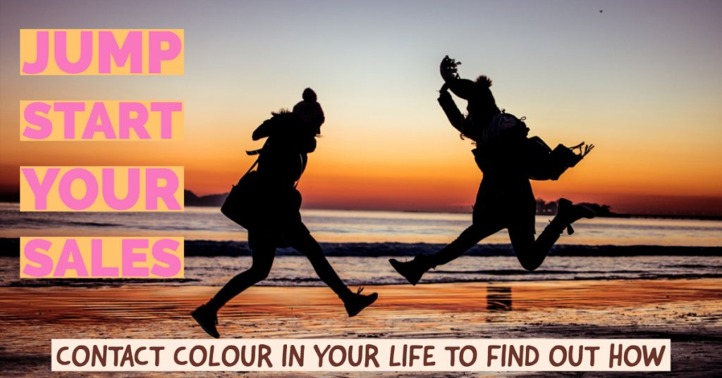 jump start your sales with Colour in Your Life