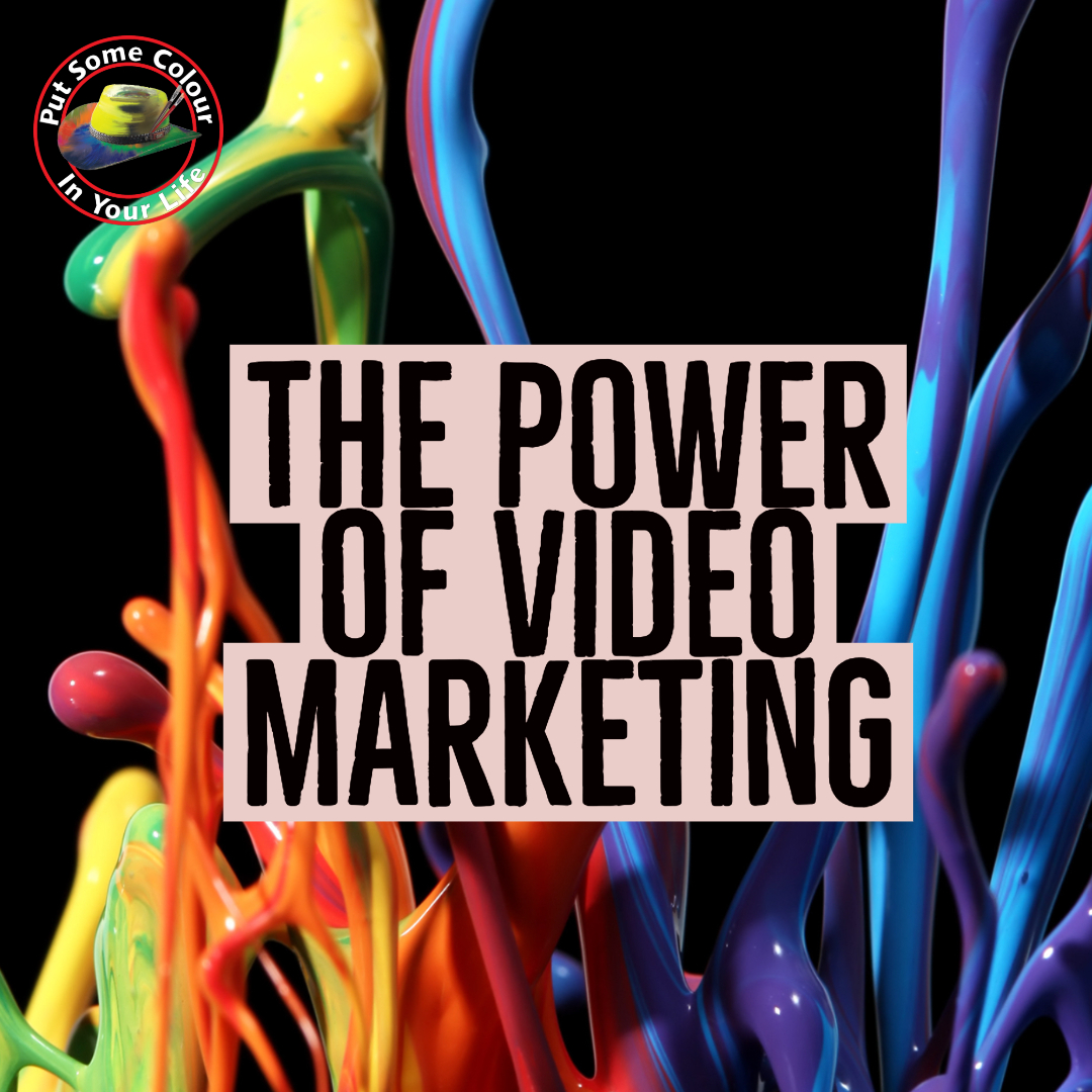 Colour in Your lIfe The Power of video marketing square