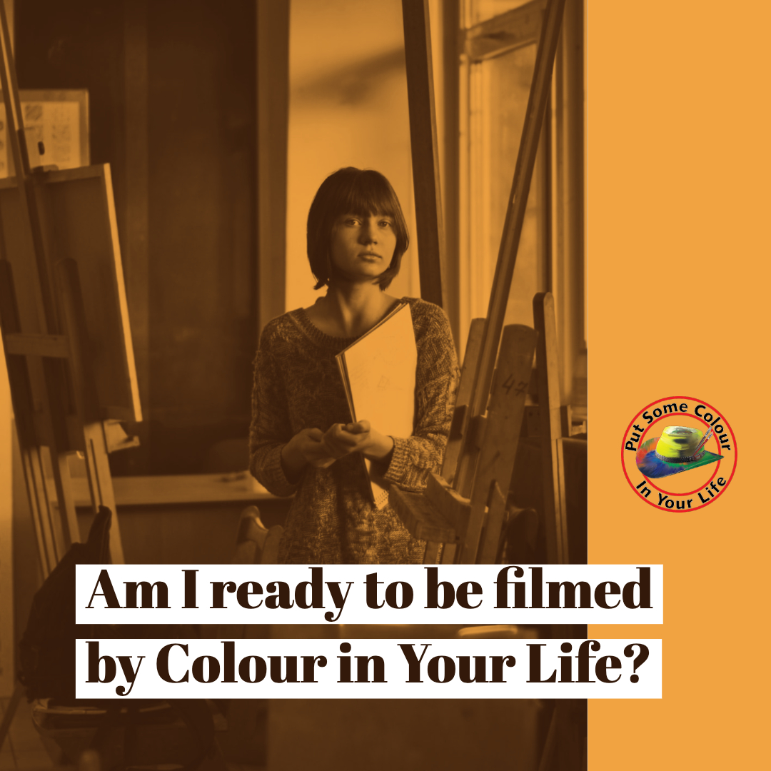 Colour in Your Life Am I ready?