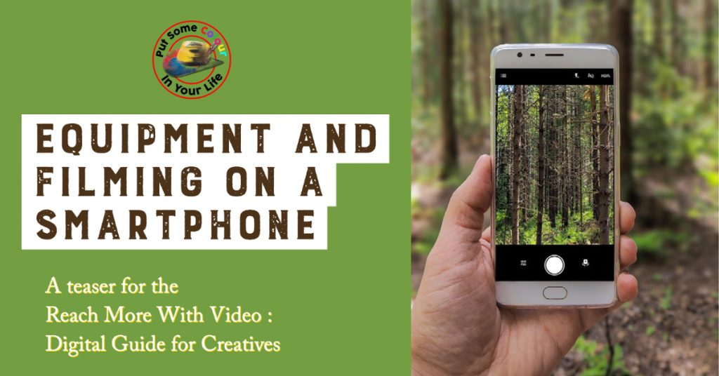 Equipment and Reach More with Video Filming on a Smartphone